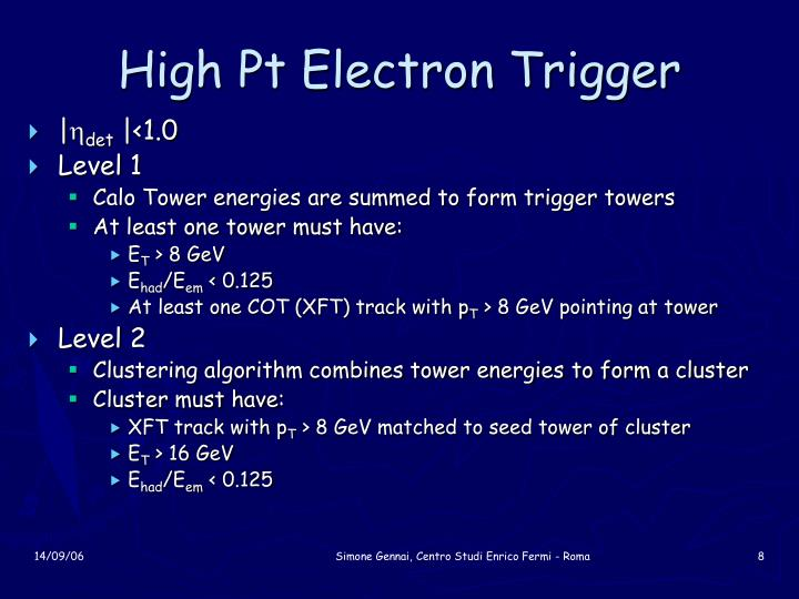 High Pt Electron Trigger