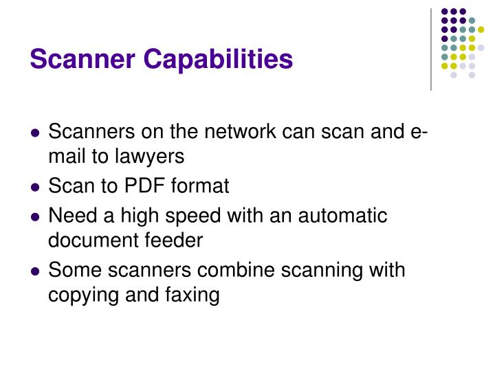 Scanner Capabilities