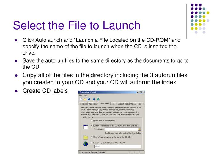 Select the File to Launch