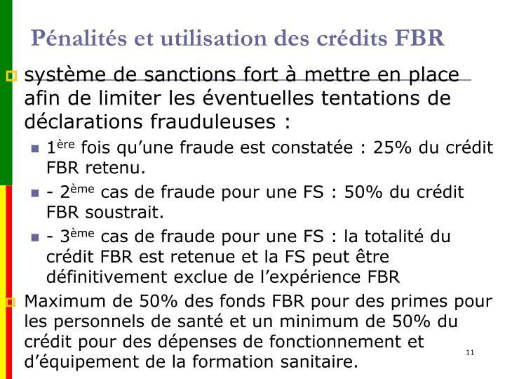 Pénalités et utilisation des crédits FBR