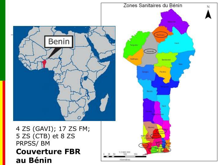 4 ZS (GAVI); 17 ZS FM; 5 ZS (CTB) et 8 ZS PRPSS/ BM