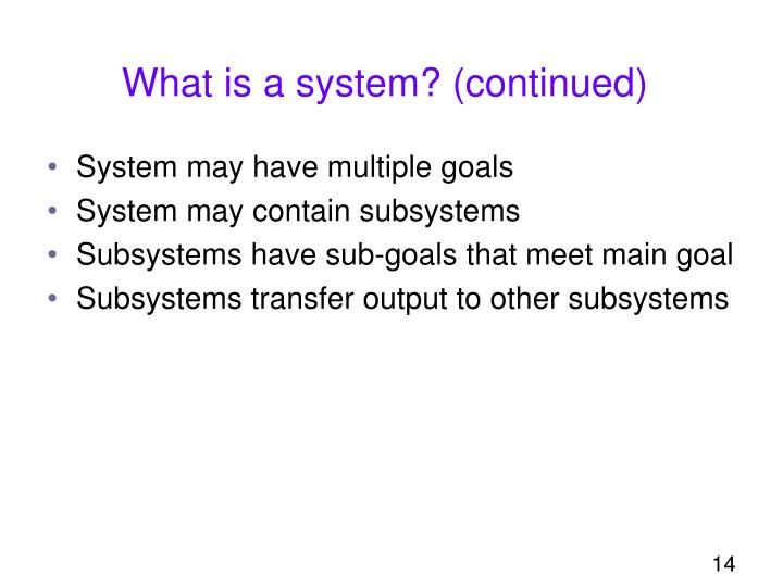 What is a system? (continued)