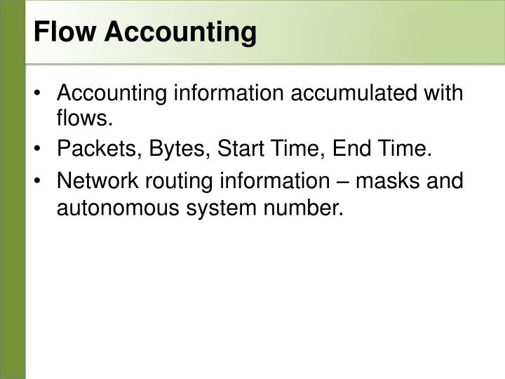 Flow Accounting