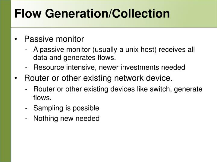 Flow Generation/Collection