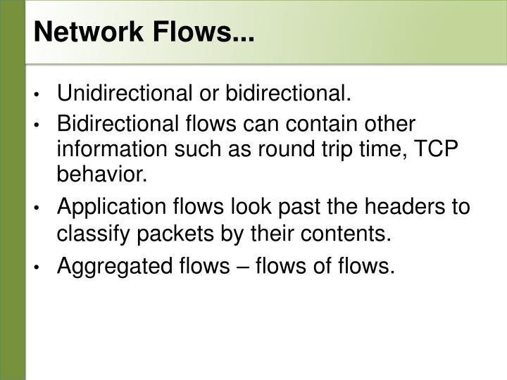 Network Flows...