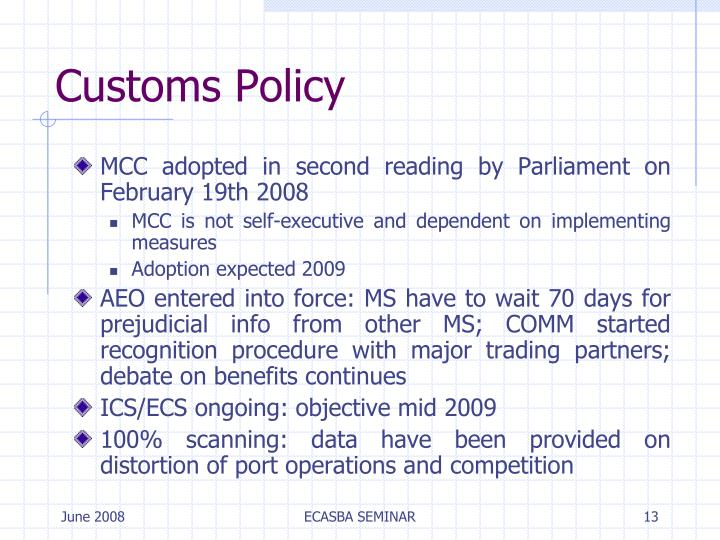 Customs Policy