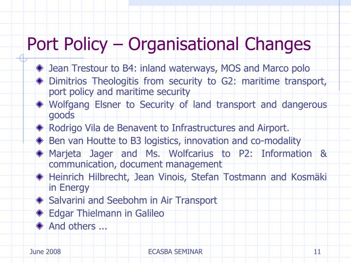 Port Policy – Organisational Changes
