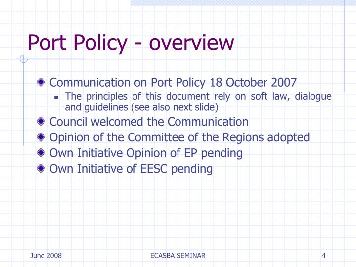 Port Policy - overview