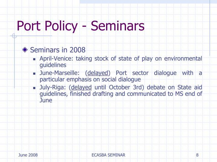 Port Policy - Seminars