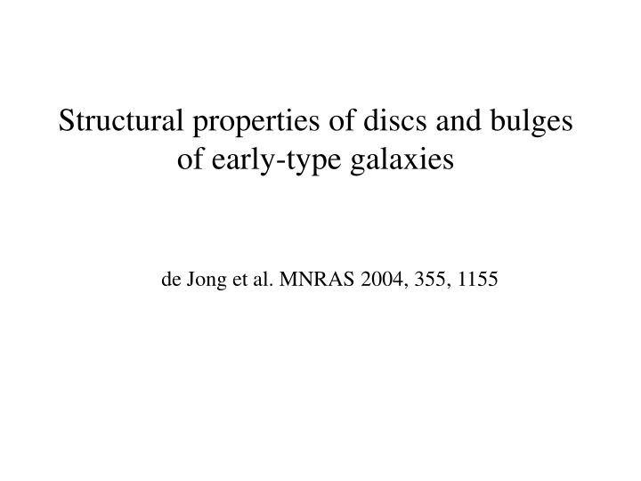 Structural properties of discs and bulges of early-type galaxies