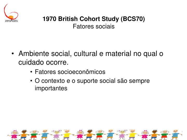 1970 British Cohort Study (BCS70)