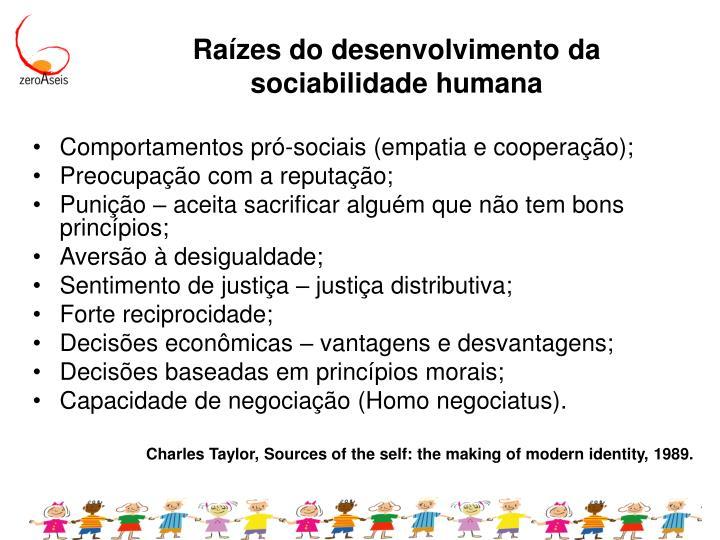 Raízes do desenvolvimento da sociabilidade humana