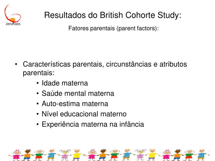 Resultados do British Cohorte Study: