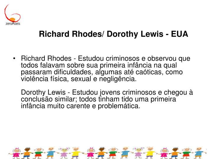 Richard Rhodes/ Dorothy Lewis - EUA