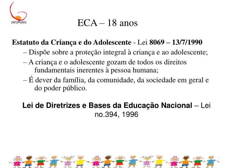 ECA – 18 anos