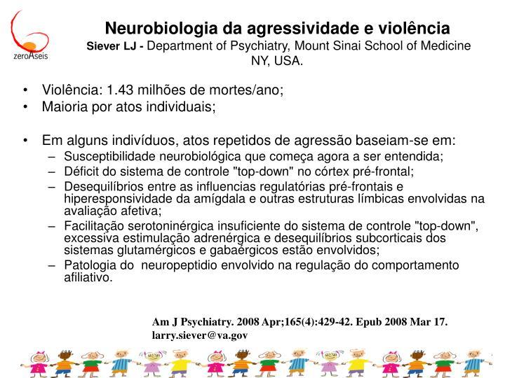 Neurobiologia da agressividade e violência