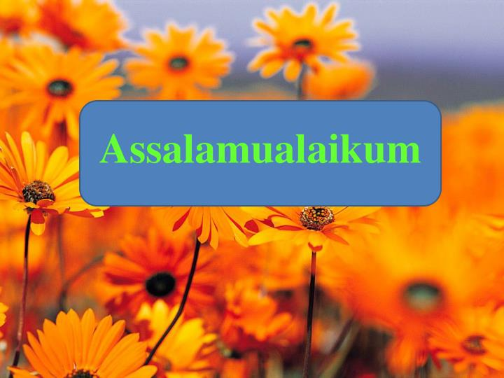 PPT - Assalamualaikum PowerPoint Presentation - ID:3685283