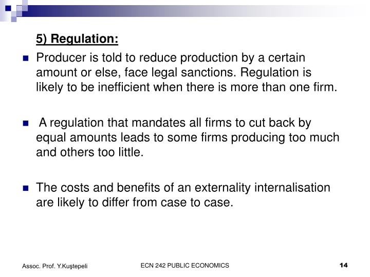 5) Regulation: