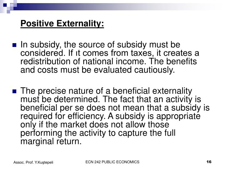 Positive Externality: