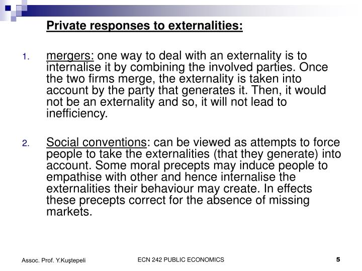 Private responses to externalities: