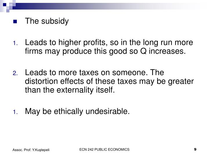 The subsidy
