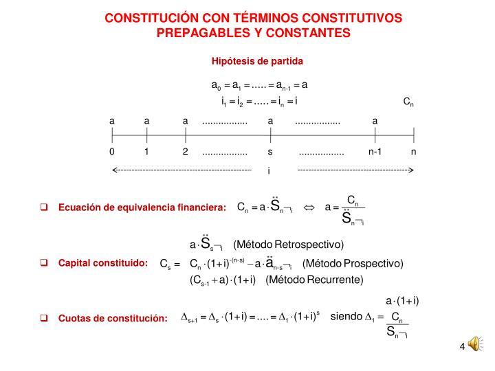 CONSTITUCIÓN CON TÉRMINOS CONSTITUTIVOS