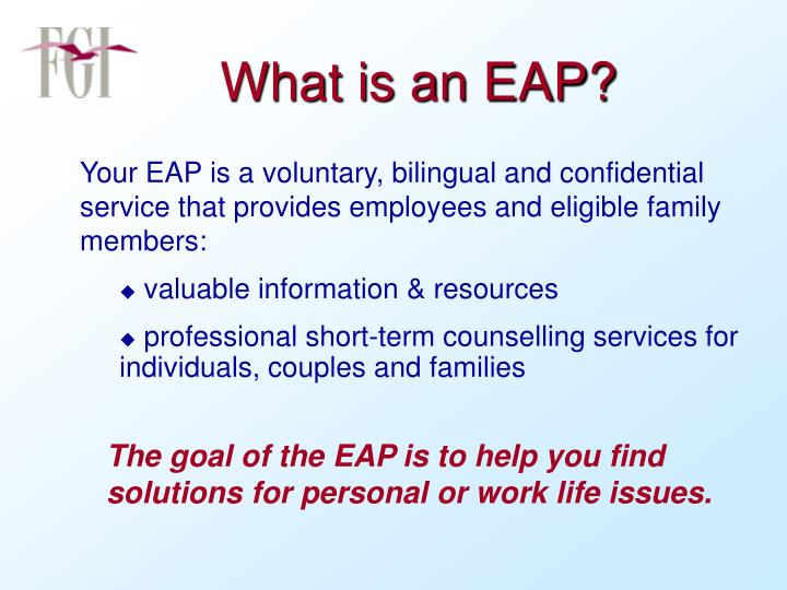 What is an EAP?