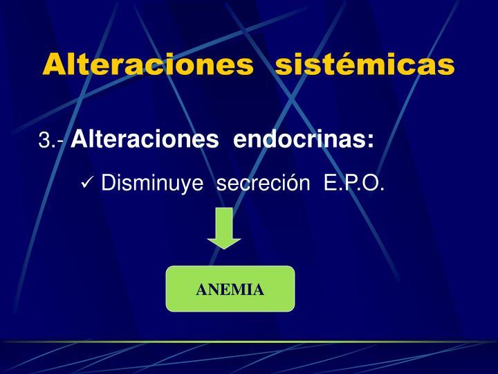 Alteraciones  sistémicas