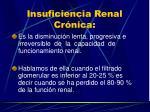 insuficiencia renal cr nica