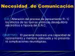 necesidad de comunicaci n