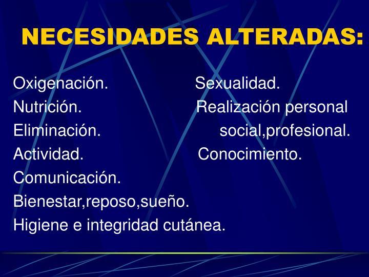 NECESIDADES ALTERADAS: