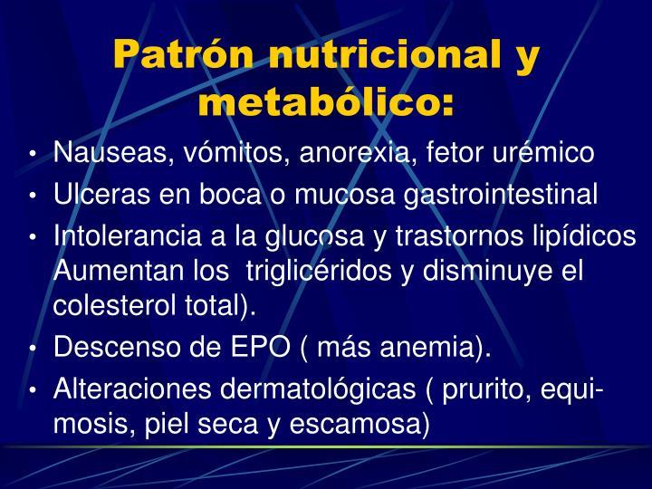 Patrón nutricional y metabólico: