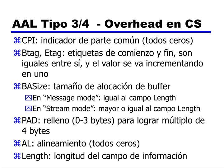 AAL Tipo 3/4  - Overhead en CS