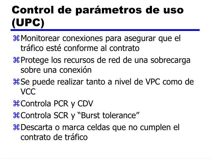 Control de parámetros de uso (UPC)