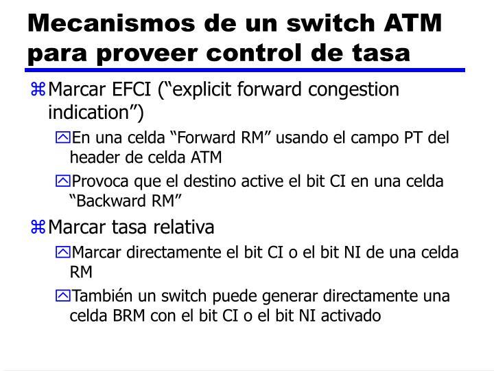 Mecanismos de un switch ATM para proveer control de tasa