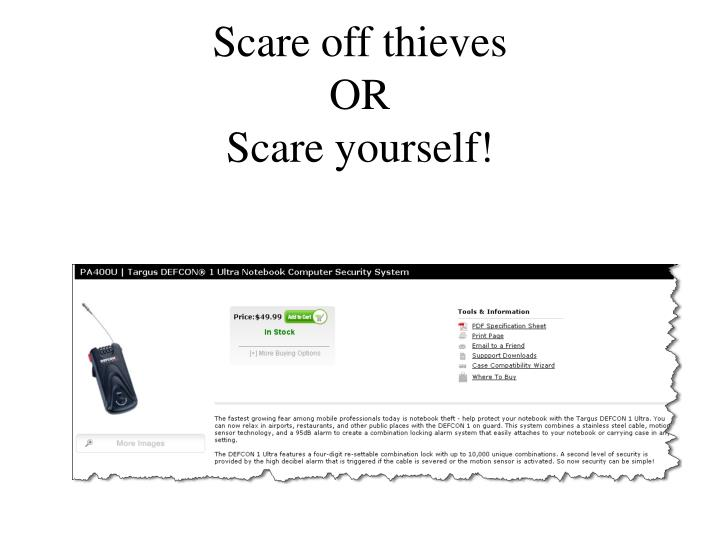 Scare off thieves