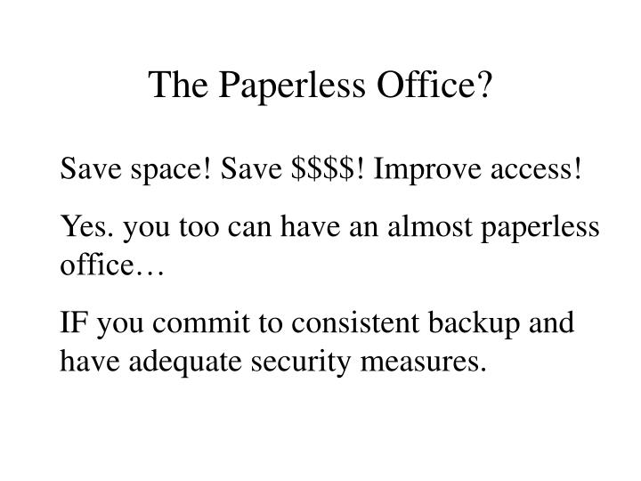 The Paperless Office?