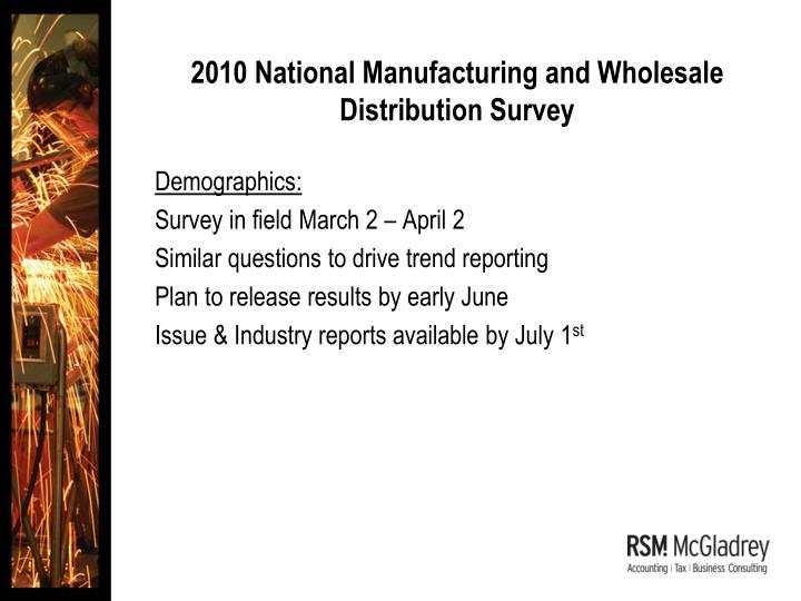 2010 National Manufacturing and Wholesale Distribution Survey