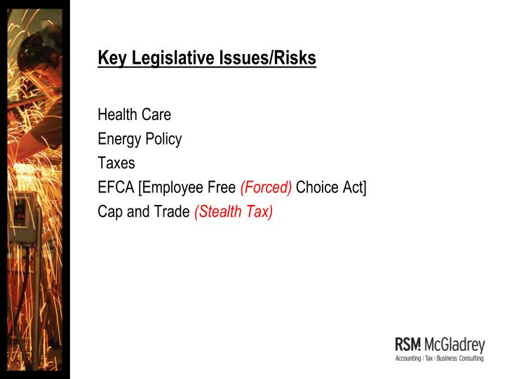 Key Legislative Issues/Risks