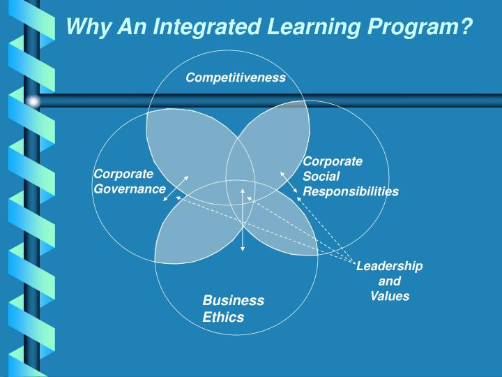 Why An Integrated Learning Program?