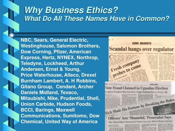 Why Business Ethics?