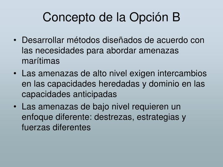 Concepto de la Opción B