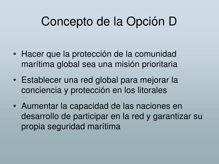 Concepto de la Opción D