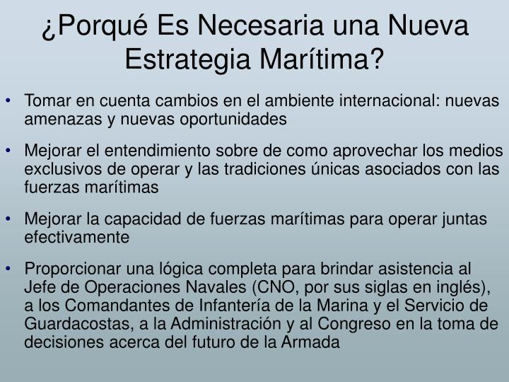 ¿Porqué Es Necesaria una Nueva Estrategia Marítima?