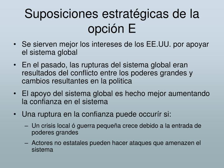 Suposiciones estratégicas de la opción E