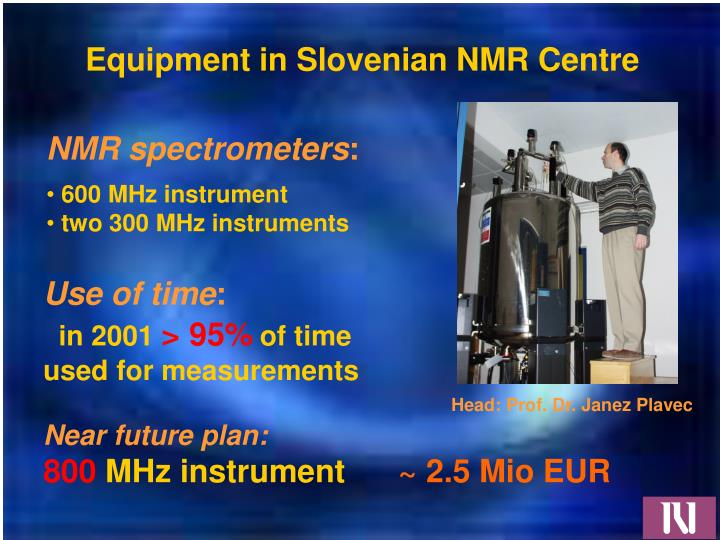 Equipment in Slovenian NMR
