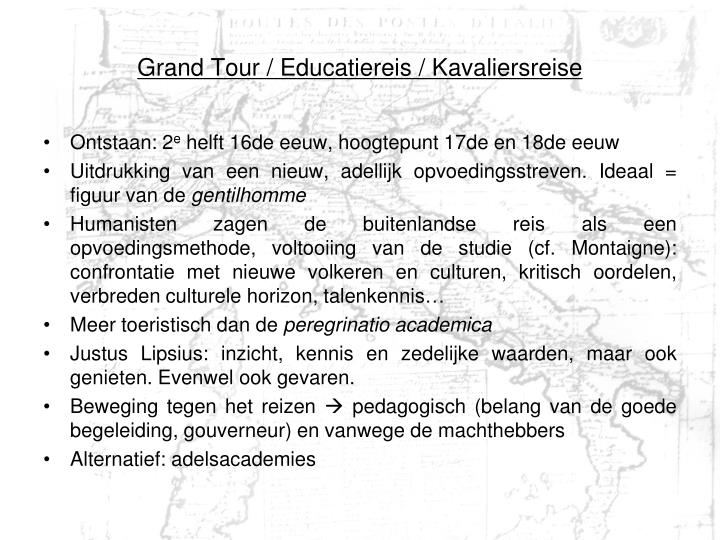 Grand Tour / Educatiereis / Kavaliersreise
