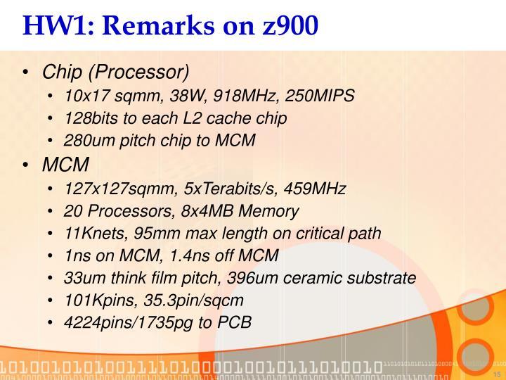 HW1: Remarks on z900