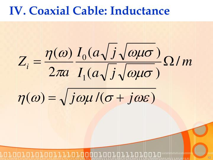 IV. Coaxial Cable: Inductance