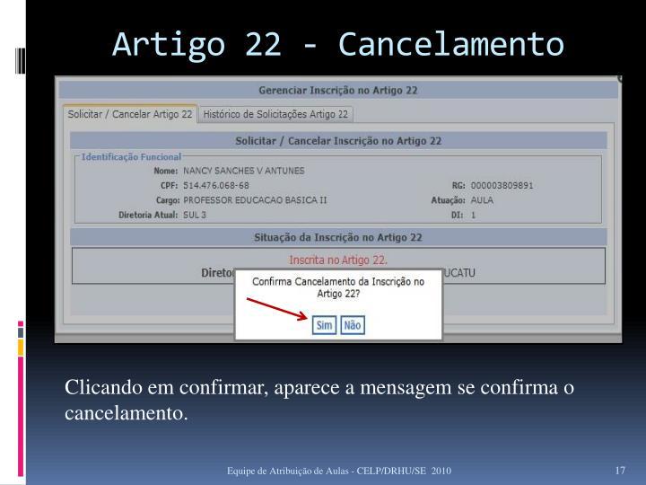 Artigo 22 - Cancelamento